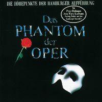 Cover Musical - Das Phantom der Oper [Die Höhepunkte der Hamburger Aufführung]